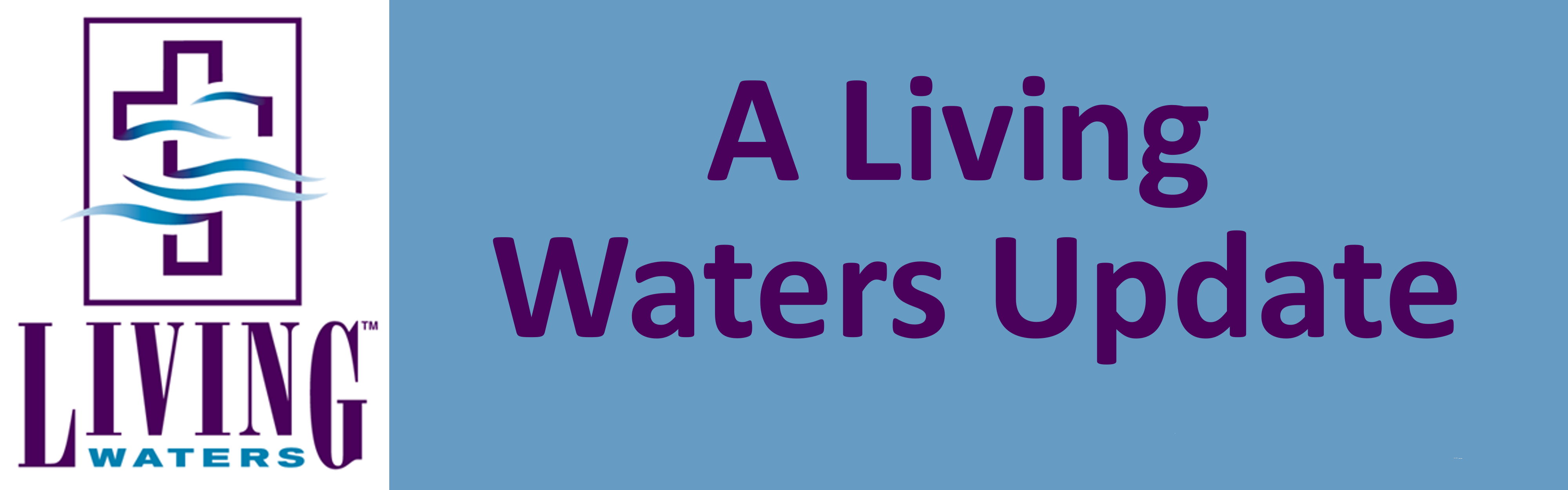 Click to read our latest article on our Living Waters group
